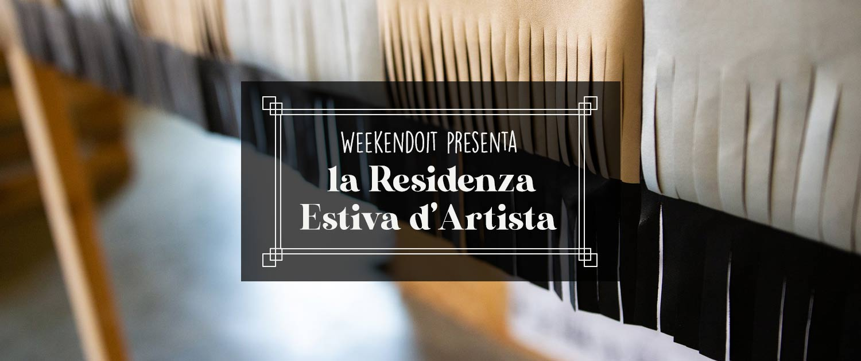 Residenza Estiva d'Artista | WeeKenDoit 2020